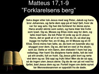 """Matteus 17,1-9 """"Forklarelsens berg"""""""