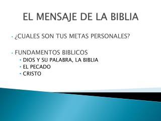 EL MENSAJE DE LA BIBLIA