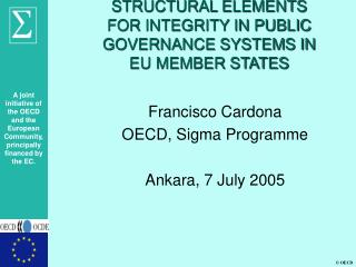 STRUCTURAL ELEMENTS FOR INTEGRITY IN PUBLIC GOVERNANCE SYSTEMS IN EU MEMBER STATES