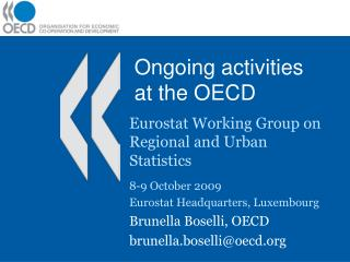 Ongoing activities at the OECD