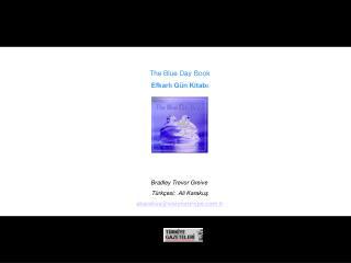 The Blue Day Book Efkarlı Gün Kitabı Bradley Trevor Greive Türkçesi;  Ali Karakuş