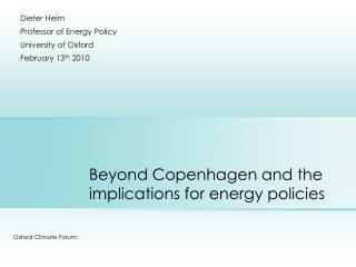 Beyond Copenhagen and the implications for energy policies