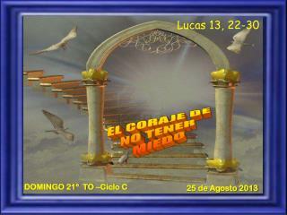 Lucas 13, 22-30