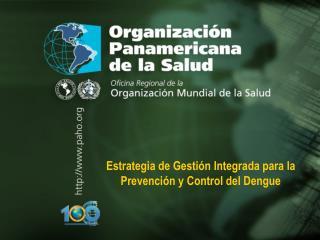 Estrategia de Gestión Integrada para la Prevención y Control del Dengue