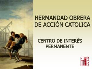 HERMANDAD OBRERA DE ACCIÓN CATOLICA