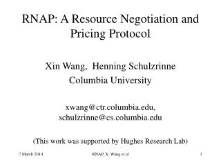 RNAP: A Resource Negotiation and Pricing Protocol
