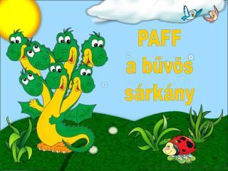 PAFF a bűvös sárkány