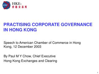 PRACTISING CORPORATE GOVERNANCE IN HONG KONG