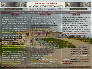 R EALISATION D'UN   SOUS-SOL AUX NORMES DE SOLIDITE ET D'ETANCHEITE !