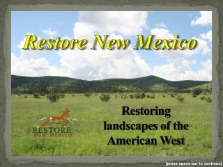 Restoring landscapes of the American West