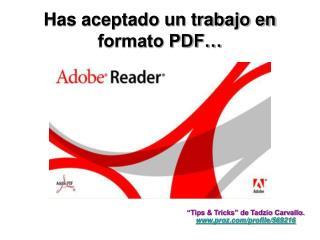 Has aceptado un trabajo en formato PDF…