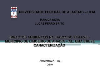 UNIVERSIDADE FEDERAL DE ALAGOAS – UFAL IARA DA SILVA LUCAS FERRO BRITO