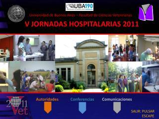 V JORNADAS HOSPITALARIAS 2011