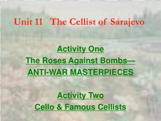 Unit 11   The Cellist of Sarajevo