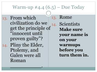 Warm-up #4.4 (6.5) – Due Today