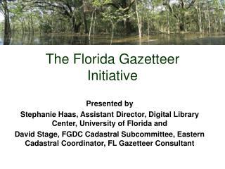 The Florida Gazetteer Initiative
