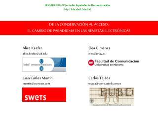 DE LA CONSERVACIÓN AL ACCESO:  EL CAMBIO DE PARADIGMA EN LAS REVISTAS ELECTRÓNICAS