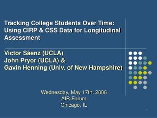 Tracking College Students Over Time: Using CIRP & CSS Data for Longitudinal Assessment
