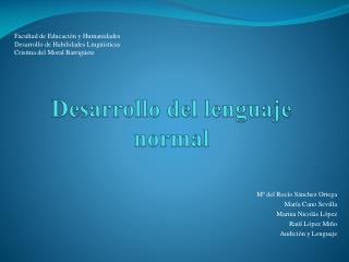 Desarrollo del lenguaje normal