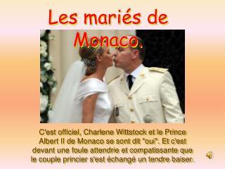 Les mari�s de Monaco.