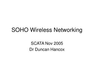 SOHO Wireless Networking