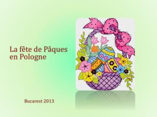 La fête de Pâques  en Pologne