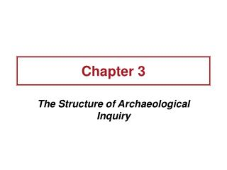 The Structure of Archaeological Inquiry