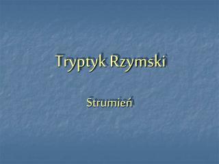 Tryptyk Rzymski
