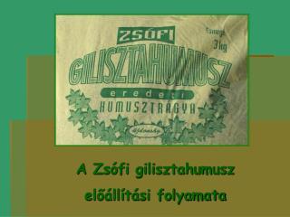 A Zsófi gilisztahumusz  előállítási folyamata