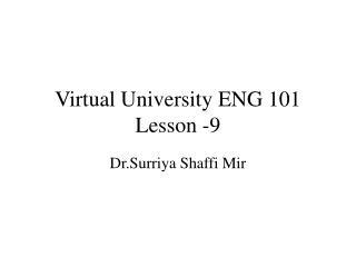 Virtual University ENG 101 Lesson -9