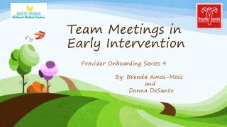 Team Meetings in Early Intervention