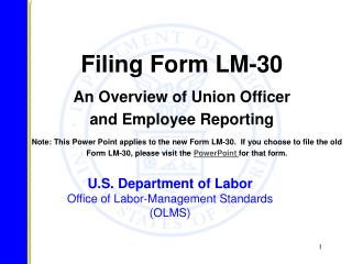U.S. Department of Labor Office of Labor-Management Standards (OLMS)