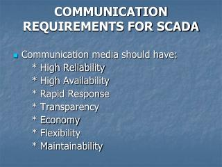 COMMUNICATION REQUIREMENTS FOR SCADA