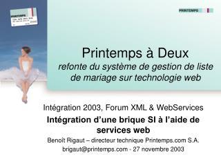 Printemps à Deux refonte du système de gestion de liste de mariage sur technologie web