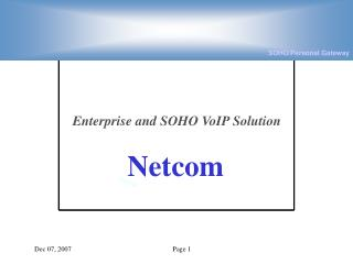 Enterprise and SOHO VoIP Solution