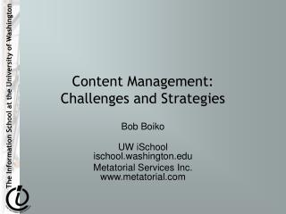Content Management:  Challenges and Strategies