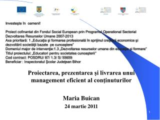 Proiectarea, prezentarea şi livrarea unui management eficient al conţinuturilor Maria Buican
