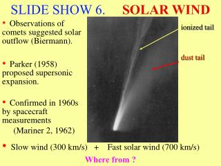 SLIDE SHOW 6.      SOLAR WIND