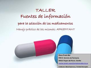 TALLER Fuentes de informaci�n  para la selecci�n de los medicamentos