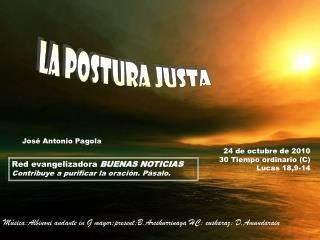 24 de octubre de 2010 30 Tiempo ordinario (C) Lucas 18,9-14