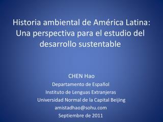 Historia ambiental de América Latina: Una perspectiva para el estudio del desarrollo sustentable