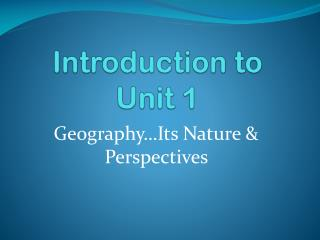 Introduction to Unit 1