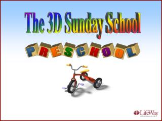 The 3D Sunday School