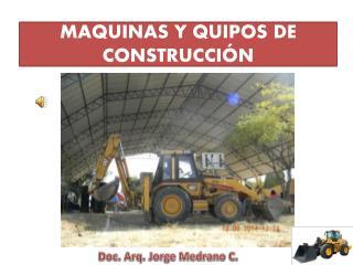 MAQUINAS Y QUIPOS DE CON STRUCCIÓN