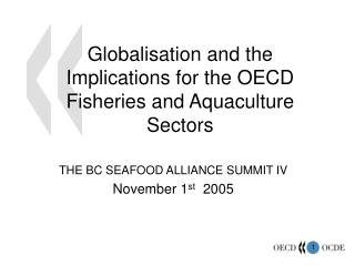 Globalisation and the Implications for the OECD Fisheries and Aquaculture Sectors