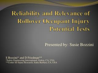 Reliability and Relevance of Rollover Occupant Injury Potential Tests