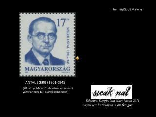 ANTAL SZERB (1901-1945)
