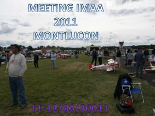 MEETING IMAA 2011 MONTLUCON