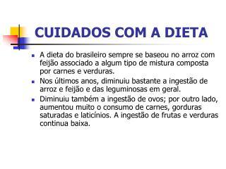 CUIDADOS COM A DIETA