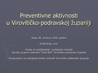 Preventivne aktivnosti  u Virovitičko-podravskoj županiji